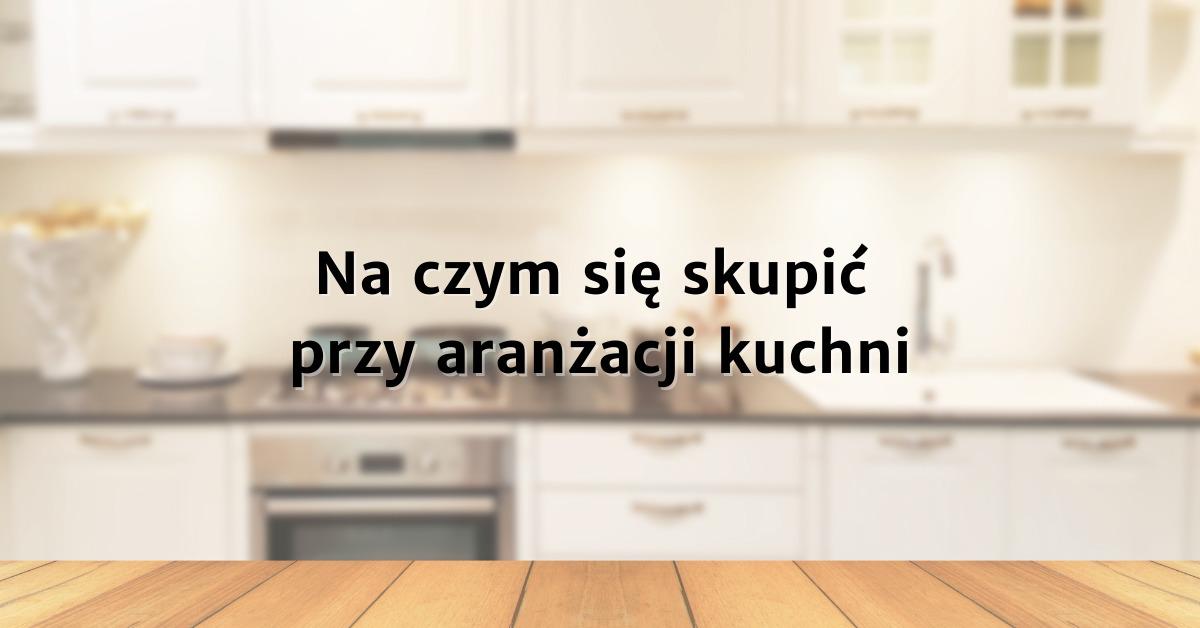 Aranżacja kuchni Warszawa